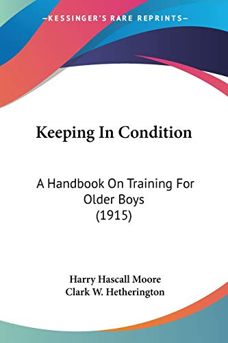 keeping-in-condition-a-handbook-on-training-for-older-boys-1915