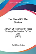 The Blood of the Nation: A Study of the…