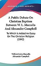 A public debate on Christian baptism between…