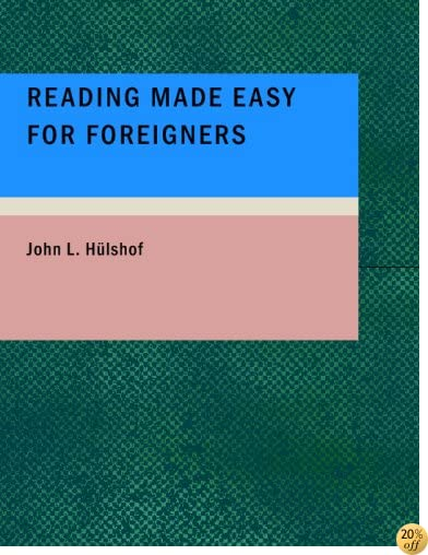 Reading Made Easy for Foreigners: Third Reader