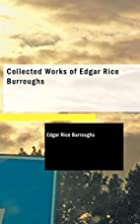 Collected Works of Edgar Rice Burroughs by…