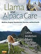 Llama and Alpaca Care: Medicine, Surgery,…