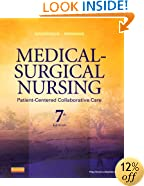 Medical-Surgical Nursing: Patient-Centered Collaborative Care, Single Volume, 7e (Ignatavicius, Medical-Surgical Nursing, Single Vol)