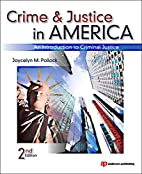 Crime and Justice in America: An…