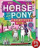The Horse and Pony Creativity Book (Creativity Activity Books)