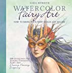 Watercolor Fairy Art: How to Bring Your…