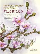 Chinese Brush Painting: Flowers: 36…