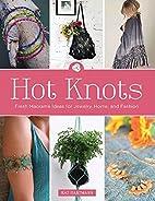 Hot Knots: Fresh Macramé Ideas for…