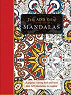 Mandalas: Gorgeous Coloring Books with More…