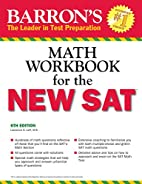 Barron's Math Workbook for the NEW SAT, 6th…