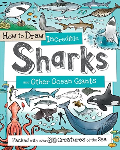 how-to-draw-incredible-sharks-and-other-ocean-giants-packed-with-over-80-creatures-of-the-sea