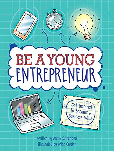 be-a-young-entrepreneur-be-inspired-to-be-a-business-whiz