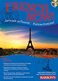 Kendris Ph.D., Christopher: French Now! Level 1 with Audio Compact Discs