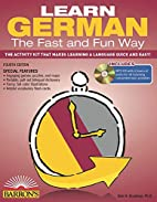 Learn German the fast and fun way by Neil H.…