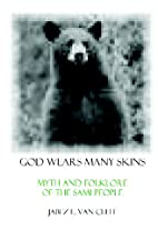 God Wears Many Skins: Myth And Folklore Of…