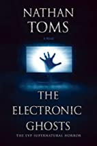 The Electronic Ghosts: EVP (Electronic Voice…