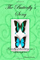 The Butterfly's Song: A Journey Of…