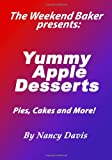 Davis, Nancy: Yummy Apple Desserts