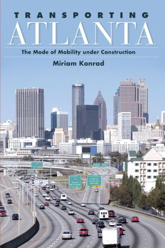 transporting-atlanta-the-mode-of-mobility-under-construction-suny-series-in-urban-public-policy