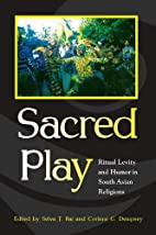 Sacred Play: Ritual Levity and Humor in…