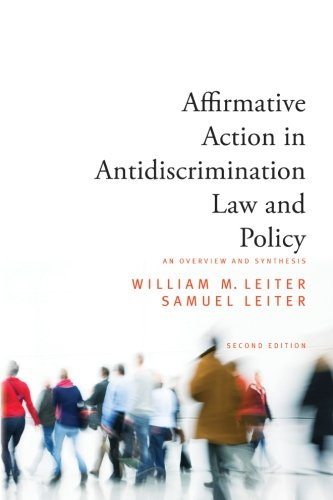 affirmative-action-in-antidiscrimination-law-and-policy-an-overview-and-synthesis-second-edition