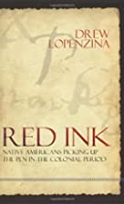 Red Ink: Native Americans Picking Up the Pen…