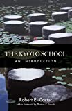 Carter, Robert E.: The Kyoto School: An Introduction