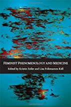 Feminist Phenomenology and Medicine by…