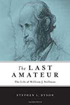 The Last Amateur : the Life of William J.…