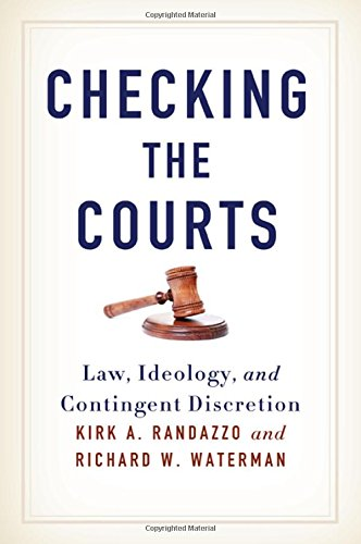 checking-the-courts-law-ideology-and-contingent-discretion-suny-series-in-american-constitutionalism