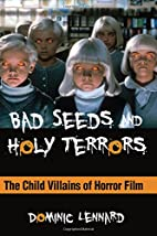 Bad Seeds and Holy Terrors: The Child…