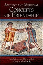 Ancient and Medieval Concepts of Friendship…