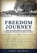 Freedom Journey: Black Civil War Soldiers…