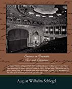 A course of lectures on dramatic art and…