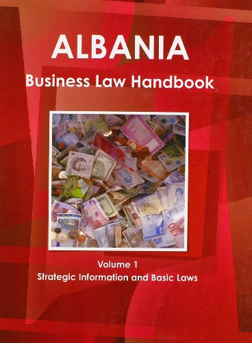 albania-business-law-handbook-strategic-information-and-laws