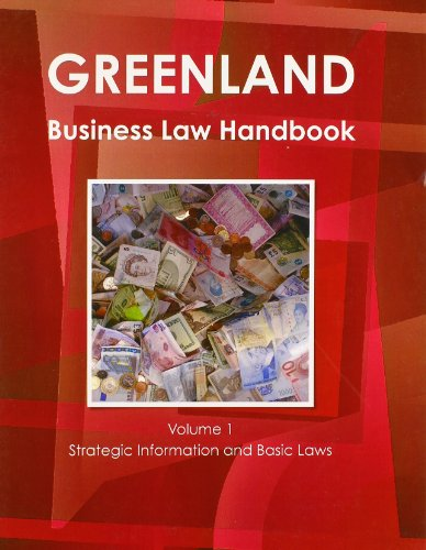 greenland-business-law-handbook-strategic-information-and-laws