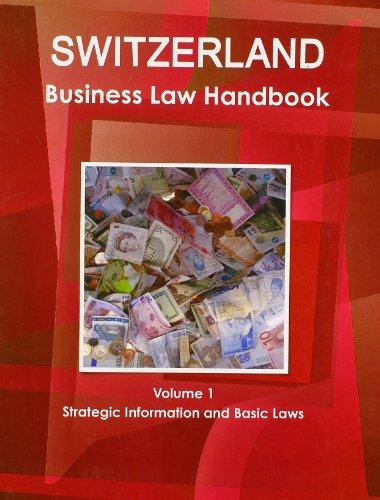 switzerland-business-law-handbook-volume-1-strategic-information-and-basic-laws