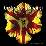 Robert Creamer: Intimate Blooms 2012 Wall Calendar