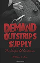 Demand Outstrips Supply: The League Of…