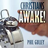Gulley, Philip: Christians Awake