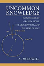 Uncommon Knowledge: New Science of Gravity,…