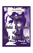 The Good Soldier Svejk Vol 3-4 by Jaroslav…