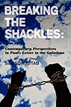 Breaking the Shackles: Contemporary…