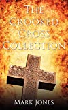 Jones, Mark: The Crooked Cross Collection