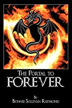 The Portal to Forever by Bonnie Sullivan…