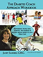 The Diabetes Coach Approach Workbook:…