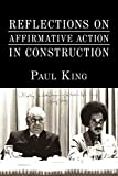 King, Paul: Reflections on Affirmative Action in Construction
