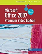 Microsoft Office 2007 by Marjorie Hunt