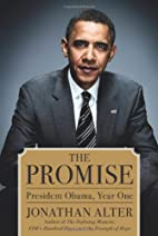The Promise: President Obama, Year One by…