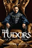 Hirst, Michael: The Tudors: Thy Will Be Done